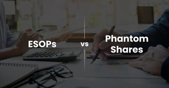 ESOPs-vs.-Phantom-Shares-What-Makes-More-Sense-for-Your-Business